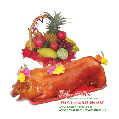 Celebration gifts: Roast Pork (+/- 10lbs) anD Fruit basket (10lbs) / Saigon Only (4mua® BMS-014A)